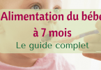 alimentation bébé 7 mois